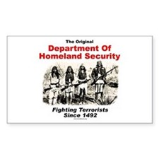 Dept. Of Homeland Security - Since 1492 Decal