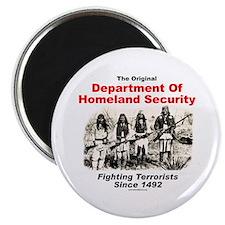 Dept. Of Homeland Security - Since 1492 Magnet