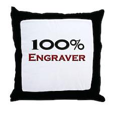 100 Percent Engraver Throw Pillow