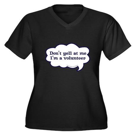 I'm a volunteer Women's Plus Size V-Neck Dark T-Sh