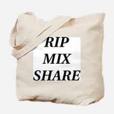 RIP MIX SHARE Tote Bag