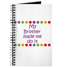 My Brother made me do it Journal