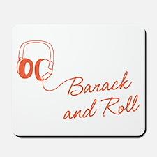 Barack and Roll Mousepad