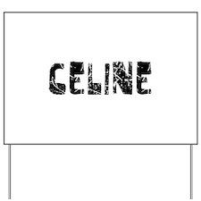 Celine Faded (Black) Yard Sign