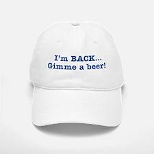 I'm BACK Quote - Blue Baseball Baseball Cap