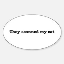 Cat Scanned Quote - B or W Im Oval Decal