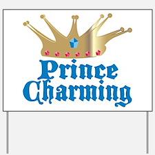 Prince Charming Yard Sign