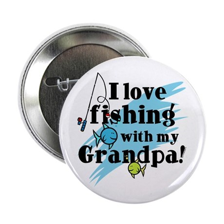 "Fishing With Grandpa 2.25"" Button"
