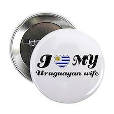 """I love my Uruguayan wife 2.25"""" Button"""
