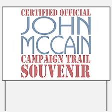 Official McCain Campaign Souvenir Yard Sign