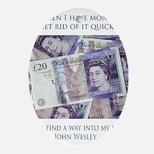 How John Wesley handled money Oval Ornament