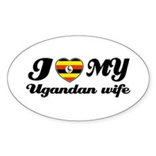 I love my Ugandan Wife Oval Decal
