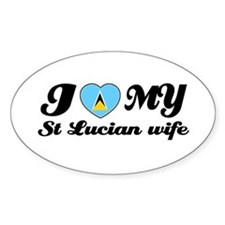 I love my st Lucian Wife Oval Decal