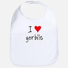 I LOVE Gerbils Bib