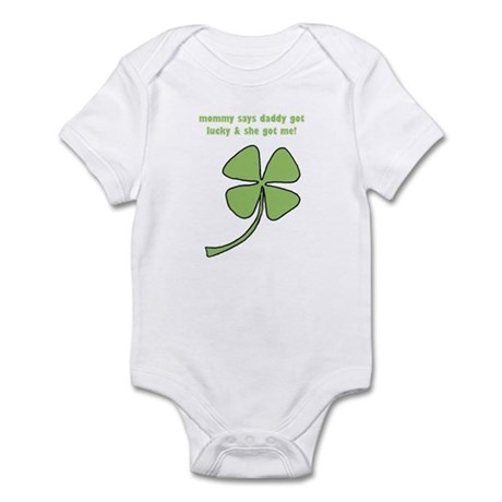 Daddy got lucky... Infant Bodysuit