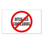 No Bitch-Ass Complaining Rectangle Sticker