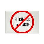No Bitch-Ass Complaining Rectangle Magnet (10 pack