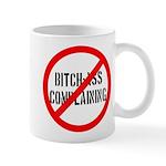No Bitch-Ass Complaining Mug