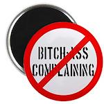 """No Bitch-Ass Complaining 2.25"""" Magnet (100 pack)"""