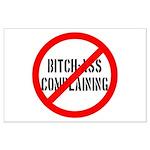 No Bitch-Ass Complaining Large Poster