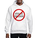 No Bitch-Ass Complaining Hooded Sweatshirt