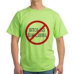 No Bitch-Ass Complaining Green T-Shirt
