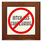 No Bitch-Ass Complaining Framed Tile