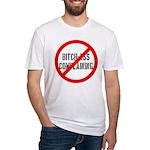 No Bitch-Ass Complaining Fitted T-Shirt