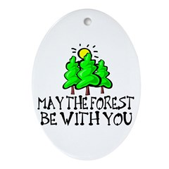 May The Forest Oval Ornament