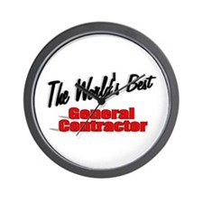 """The World's Best General Contractor"" Wall Clock"