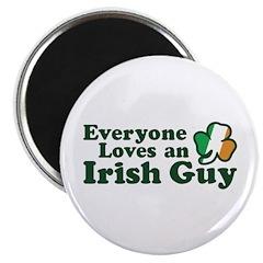 Everyone Loves an Irish Guy Magnet
