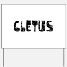 Cletus Faded (Black) Yard Sign