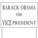Vice President Obama Yard Sign