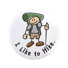 """I Like To Hike (Green) 3.5"""" Button"""