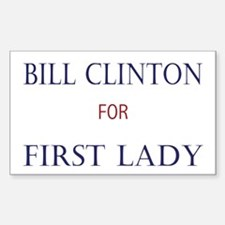 1st Lady Bill Clinton Rectangle Decal