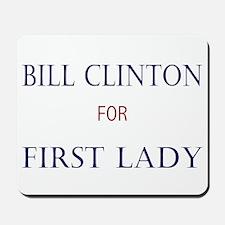 1st Lady Bill Clinton Mousepad