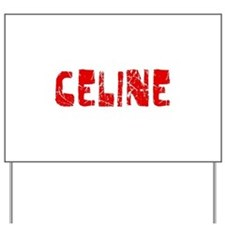 Celine Faded (Red) Yard Sign