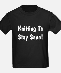 Knitting to stay Sane T