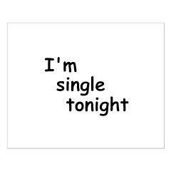 I'm single tonight Posters