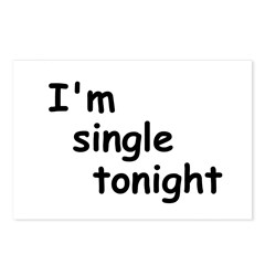 I'm single tonight Postcards (Package of 8)