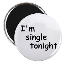 I'm single tonight Magnet