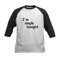 I'm single tonight Tee