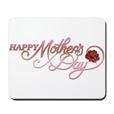Happy Mother's Day Rose Mousepad