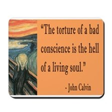 Bad Conscience is like hell says John Calvin Mouse