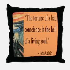 Bad Conscience is like hell says John Calvin Throw
