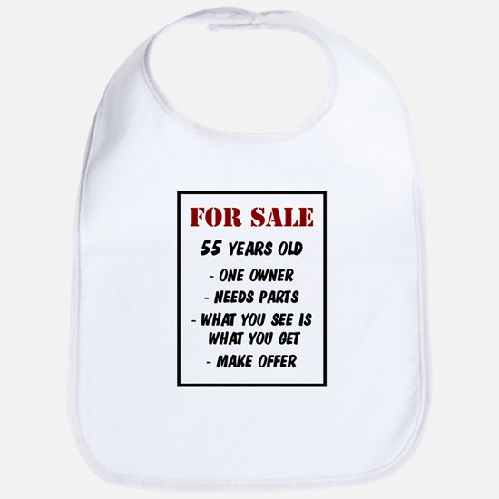 For Sale 55 Years Old Bib