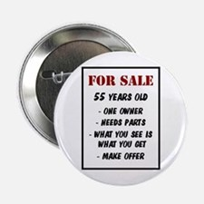 """For Sale 55 Years Old 2.25"""" Button"""