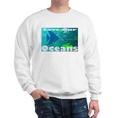 Save Our Oceans Sweatshirt