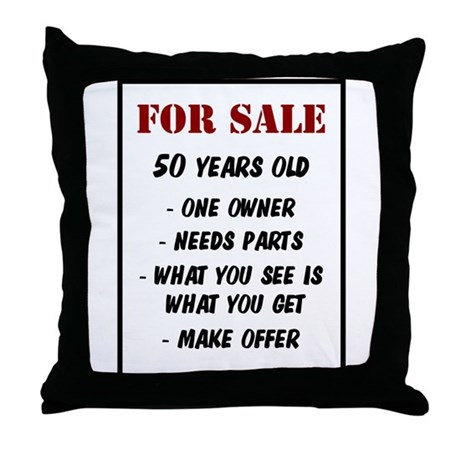 For Sale 50 Years Old Throw Pillow