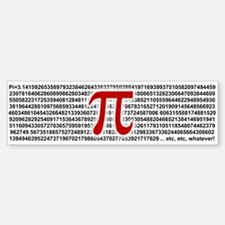 Pi = 3.1415926535897932384626 Bumper Bumper Bumper Sticker